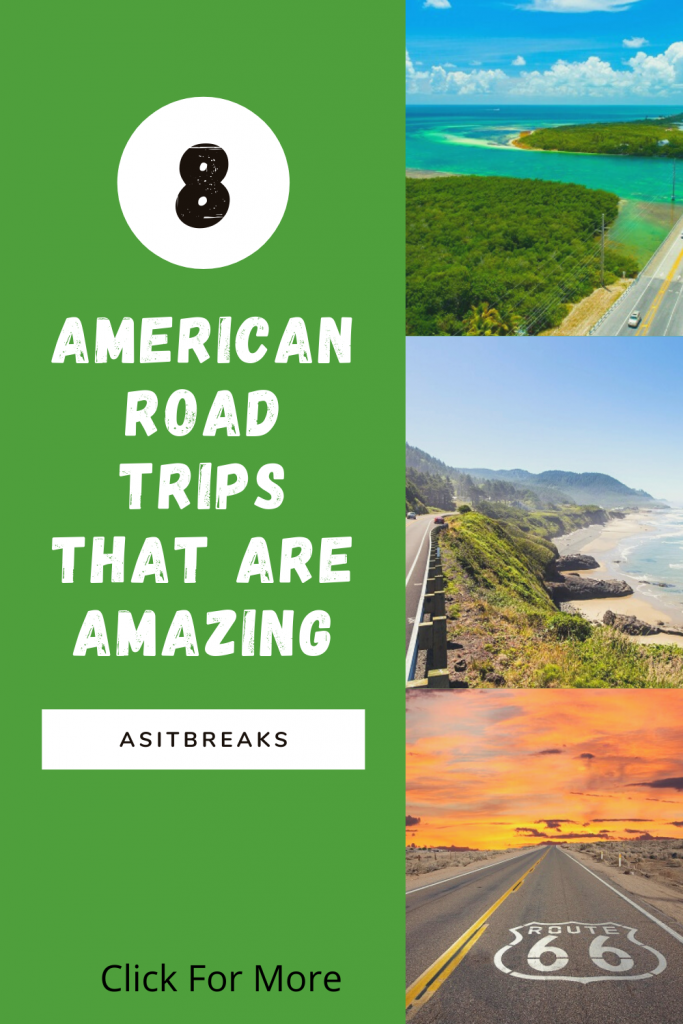 8 American Road Trips That Are Amazing